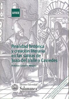 REALIDAD HISTÓRICA Y CREACIÓN LITERARIA EN LAS SÁTIRAS DE JUAN DEL VALLE Y CAVIE