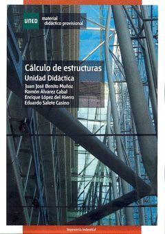 CALCULO DE ESTRUCTURAS. UNIDADES DIDACTICAS