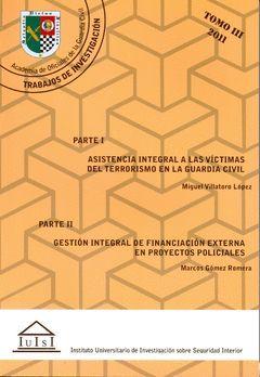 ASISTENCIA INTEGRAL A LA VÍCTIMAS DEL TERRORISMO EN LA GUARDIA CIVIL. GESTIÓN IN