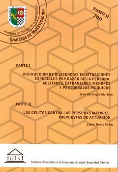 INSTRUCCIÓN DE DILIGENCIAS EN SITUACIONES ESPECIALES POR RAZÓN DE LA PERSONA: MI