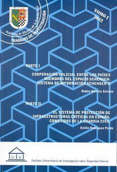 COOPERACIÓN POLICIAL ENTRE LOS PAÍSES MIEMBROS DEL ESPACIO SCHENGEN: SISTEMA DE