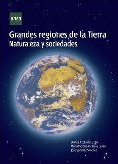 GRANDES REGIONES DE LA TIERRA
