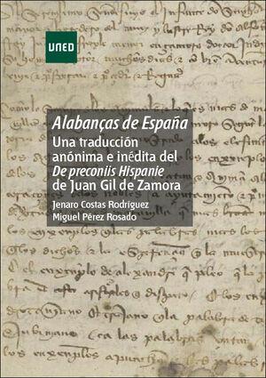 ALABANÇAS DE ESPAÑA: UNA TRADUCCIÓN ANÓNIMA E INÉDITA DEL DE PRECONIIS HISPANIE