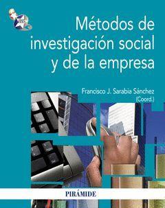 METODOS DE INVESTIGACION SOCIAL Y DE LA EMPRESA. PIRAMIDE-RUST