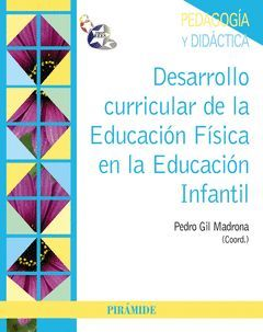 DESARROLLO CURRICULAR DE LA EDUCACIÓN FÍSICA EN LA EDUCACIÓN INFANTIL.PIRAMIDE-RUST