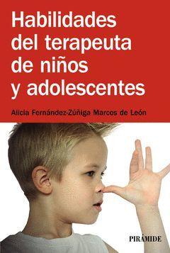 HABILIDADES DEL TERAPEUTA DE NIÑOS Y ADOLESCENTES. PIRAMIDE-RUST