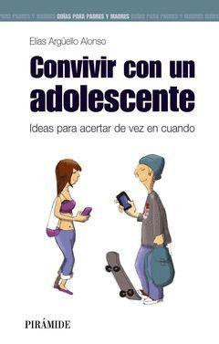 CONVIVIR CON UN ADOLESCENTE. PIRAMIDE-RUST