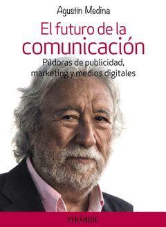 EL FUTURO DE LA COMUNICACIÓN