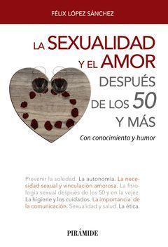 LA SEXUALIDAD Y EL AMOR DESPUÉS DE LOS 50