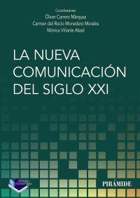 LA NUEVA COMUNICACIÓN DEL SIGLO XXI