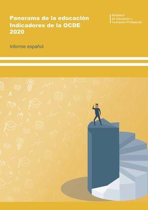 PANORAMA DE LA EDUCACIÓN. INDICADORES DE LA OCDE 2020. INFORME ESPAÑOL