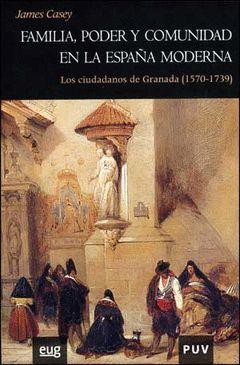 FAMILIA, PODER Y COMUNIDAD EN LA ESPAÑA MODERNA (P