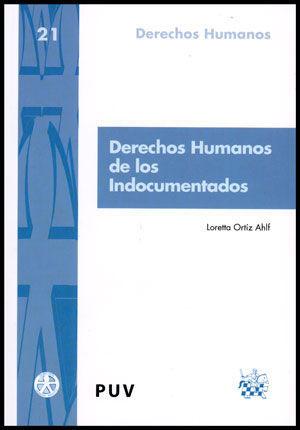 DERECHOS HUMANOS DE LOS INDOCUMENTADOS