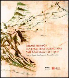 JERONI MUNYÓS I LA FRONTERA VALENCIANA AMB CASTELLA, 1565-1566