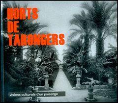 HORTS DE TARONGERS