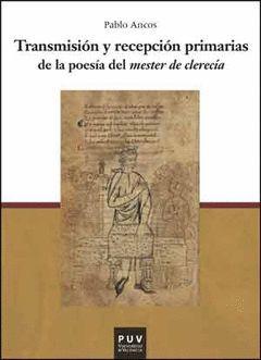 TRANSMISIÓN Y RECPCIÓN PRIMARIAS DE LA POESÍA DEL
