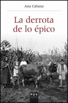 DERROTA DE LO ÉPICO, LA. PUV-RUST
