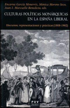 CULTURAS POLITICAS MONARQUICAS EN LA ESPAÑA LIBERAL