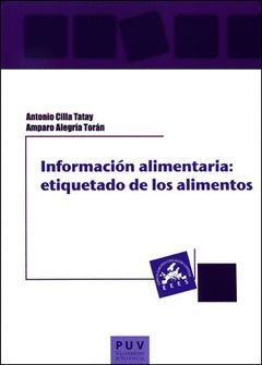 INFORMACIÓN ALIMENTARIA: ETIQUETADO DE LOS ALIMENTOS