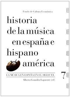 HISTORIA DE LA MÚSICA EN ESPAÑA E HISPANOAMÉRICA VOL-007.FCE-RUST