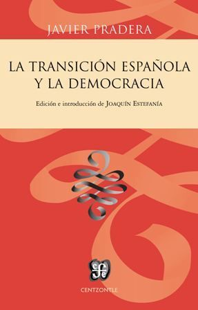 LA TRANSICION ESPAÑOLA Y LA DEMOCRACIA