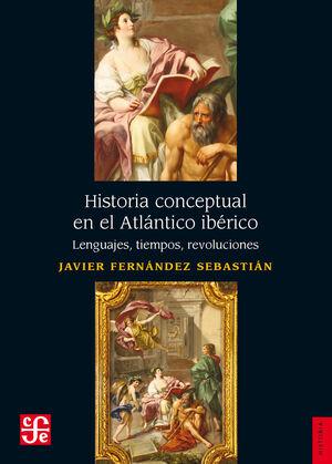 HISTORIA CONCEPTUAL EN EL ATLANTICO IBERICO