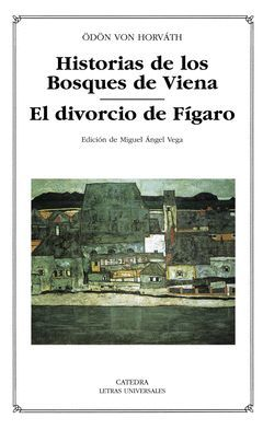 HISTORIAS DE LOS BOSQUES DE VIENA /  EL DIVORCIO DE FIGARO-LU-397