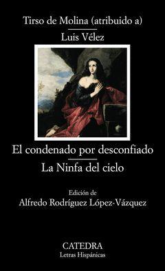 CONDENADO POR DESCONFIADO, EL / LA NINFA DEL CIELO-LH-617