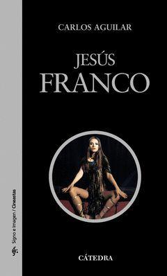 JESÚS FRANCO. CATEDRA-SIGNO E IMAGEN-85-