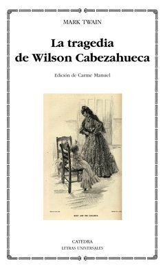 TRAGEDIA DE WILSON CABEZAHUECA,LA. CATEDRA-LU-464