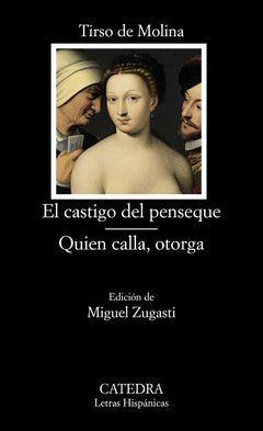 CASTIGO DEL PENSEQUE,EL / QUIEN CALLA, OTORGA. LH-719