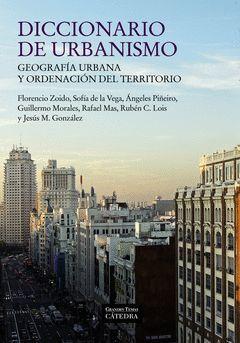 DICCIONARIO DE URBANISMO. CATEDRA-GRANDES TEMAS