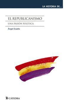 REPUBLICANISMO,EL. CATEDRA-LA HISTORIA DE-4-RUST