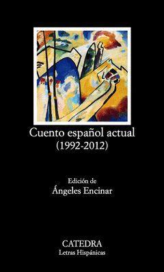 CUENTO ESPAÑOL ACTUAL (1992-2012). LH-733
