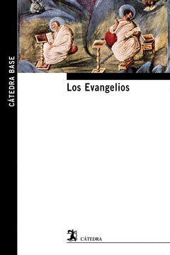 EVANGELIOS,LOS.CATEDRA-BASE