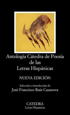 ANTOLOGIA CATEDRA DE POESIA DE LAS LETRAS HISPANICAS
