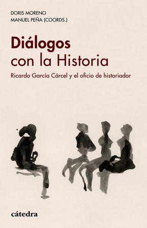 DIALOGOS CON LA HISTORIA