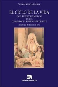 CICLO DE LA VIDA EN EL REPERTORIO MUSICAL DE LAS COMUNIDADES SEFARDÍES, EL. ALPUERTO-RUST