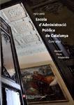 ESCOLA D'ADMINISTRACIÓ PÚBLICA DE CATALUNYA. CENT ANYS (1912-2012)