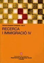 RECERCA I IMMIGRACIÓ IV. CONVOCATÒRIA ARAFI-2008