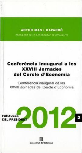 CONFERÈNCIA INAUGURAL A LES XXVIII JORNADES DEL CERCLE D'ECONOMIA