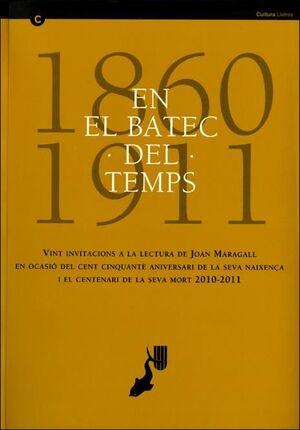 EL BATEC DEL TEMPS. CONFERÈNCIES DE L'ANY MARAGALL/EN