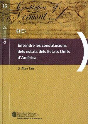 ENTENDRE LES CONSTITUCIONS DELS ESTATS DELS ESTATS UNITS D´AMÈRICA (VERSIÓ ELECT