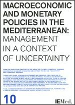 MACROECONOMIC AND MONETARY POLICIES IN THE MEDITERRANEAN: MANAGEMENT IN A CONTEX