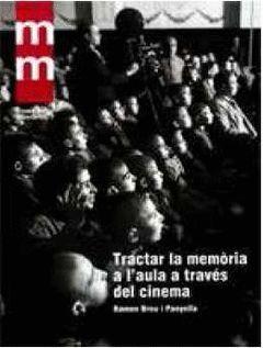 TRACTAR LA MEMÒRIA A L'AULA A TRAVÉS DEL CINEMA