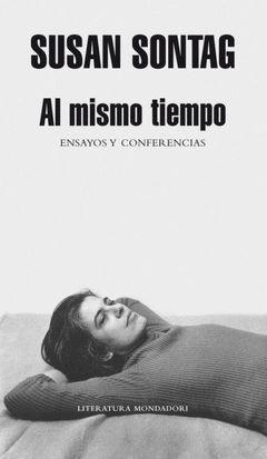AL MISMO TIEMPO.MONDADORI.LITERATURA-326-DURA