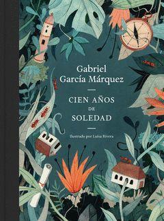 CIEN AÑOS DE SOLEDAD (EDICION ILUSTRADA)
