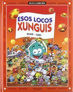 ESOS LOCOS XUNGUIS