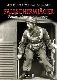 FALLSCHIRMJAGER PARACAIDISTAS 1935-1945. EDAF