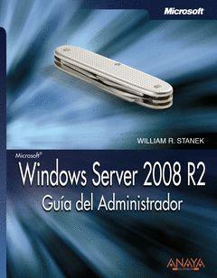 WINDOWS SERVER 2008 R2. GUÍA DEL ADMINISTRADOR